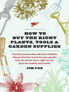 How to Buy the Right Plants, Tools, and Garden Supplies (eBook)