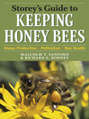 Storey's Guide to Keeping Honey Bees (eBook): Honey Production, Pollination, Bee Health
