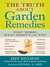 The Truth About Garden Remedies (eBook): What Works, What Doesn't, and Why