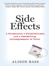 Side Effects (eBook): A Prosecutor, a Whistleblower, and a Bestselling Antidepressant on Trial