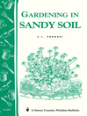 Gardening in Sandy Soil (eBook): Storey's Country Wisdom Bulletin A-169