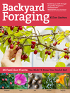 Backyard Foraging (eBook): 65 Familiar Plants You Didn't Know You Could Eat