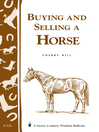 Buying and Selling a Horse (eBook): Storey's Country Wisdom Bulletin A-122