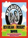 Ben & Jerry's Homemade Ice Cream & Dessert Book (eBook)