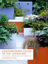 Contemporary Color in the Landscape (eBook): Top Designers, Inspiring Ideas New Combinations