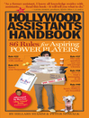 The Hollywood Assistants Handbook (eBook): 86 Rules for Aspiring Power Players