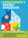 The Homeowner's Energy Handbook (eBook): Your Guide to Getting Off the Grid