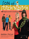 Son of Stitch 'n Bitch (eBook): 45 Projects to Knit and Crochet for Men