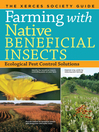 Farming with Native Beneficial Insects (eBook): Ecological Pest Control Solutions