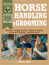 Horse Handling & Grooming (eBook): Haltering, Leading & Tying, Bathing & Clipping, Grooming & Braiding, Handling Hooves