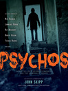 Psychos (eBook): Serial Killers, Depraved Madmen, and the Criminally Insane