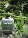 Understanding Garden Design (eBook): The Complete Handbook for Aspiring Designers