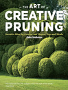 The Art of Creative Pruning (eBook): Inventive Ideas for Training and Shaping Trees and Shrubs