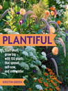 Plantiful (eBook): Start Small, Grow Big with 150 Plants That Spread, Self-Sow, and Overwinter