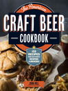 The American Craft Beer Cookbook (eBook): 155 Recipes from Your Favorite Brewpubs and Breweries