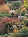 Plant-Driven Design (eBook): Creating Gardens That Honor Plants, Place, and Spirit