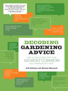 Decoding Gardening Advice (eBook): The Science Behind the 100 Most Common Recommendations