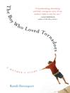 The Boy Who Loved Tornadoes (eBook)
