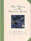 Mrs. Whaley and Her Charleston Garden (eBook)