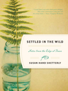 Settled in the Wild (eBook): Notes from the Edge of Town