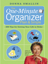 The One-Minute Organizer Plain & Simple (eBook): 500 Tips for Getting Your Life in Order