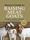 Storey's Guide to Raising Meat Goats (eBook): Managing, Breeding, Marketing