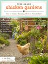 Free-Range Chicken Gardens (eBook): How to Create a Beautiful, Chicken-Friendly Yard