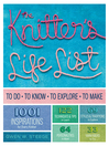The Knitter's Life List (eBook): To Do, To Know, To Explore, To Make