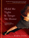 Hold Me Tight and Tango Me Home (eBook)