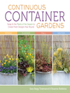 Continuous Container Gardens (eBook): Swap In the Plants of the Season to Create Fresh Designs Year-Round