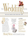 The Wedding Book (eBook): The Big Book for Your Big Day