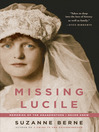 Missing Lucile (eBook): Memories of the Grandmother I Never Knew