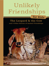 Unlikely Friendships for Kids (eBook): The Leopard & the Cow: And Four Other Stories of Animal Friendships