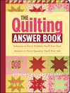 The Quilting Answer Book (eBook): Solutions to Every Problem You'll Ever Face; Answers to Every Question You'll Ever Ask