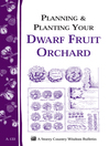 Planning & Planting Your Dwarf Fruit Orchard (eBook): Storey's Country Wisdom Bulletin A-133