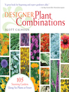 Designer Plant Combinations (eBook): 105 Stunning Gardens Using Six Plants or Fewer