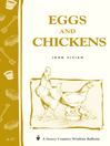 Eggs & Chickens (eBook): Storey's Country Wisdom Bulletin A-17