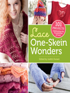 Lace One-Skein Wonders (eBook): 101 Projects Celebrating the Possibilities of Lace