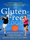 The Gluten-Free Edge (eBook): A Nutrition and Training Guide for Peak Athletic Performance and an Active Gluten-Free Life