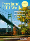 Portland Hill Walks (eBook): 24 Explorations in Parks and Neighborhoods