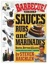 Barbecue! Bible (eBook): Sauces, Rubs, and Marinades, Bastes, Butters, and Glazes