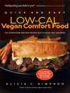 Quick and Easy Low-Cal Vegan Comfort Food (eBook): 150 Down-Home Recipes Packed with Flavor, Not Calories