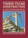 Timber Frame Construction (eBook): All About Post-and-Beam Building