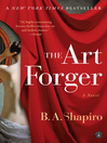 Book jacket of The Art Forger by B. A. Shapiro