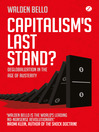 Capitalism's Last Stand? (eBook): Deglobalization in the Age of Austerity