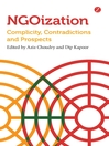 NGOization (eBook): Complicity, Contradictions, and Prospects