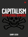 Capitalism (eBook): A Structural Genocide
