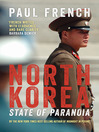 North Korea (eBook): State of Paranoia