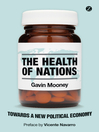 The Health of Nations (eBook): Towards a New Political Economy