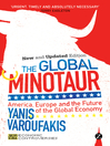 The Global Minotaur (eBook): America, Europe, and the Future of the Global Economy